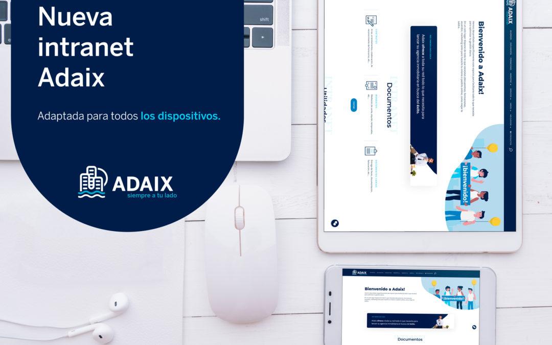 La Intranet de Adaix es la herramienta imprescindible para todos los profesionales inmobiliarios